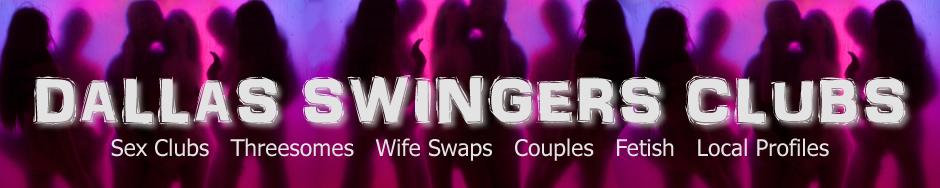 Dallas tx swinger clubs